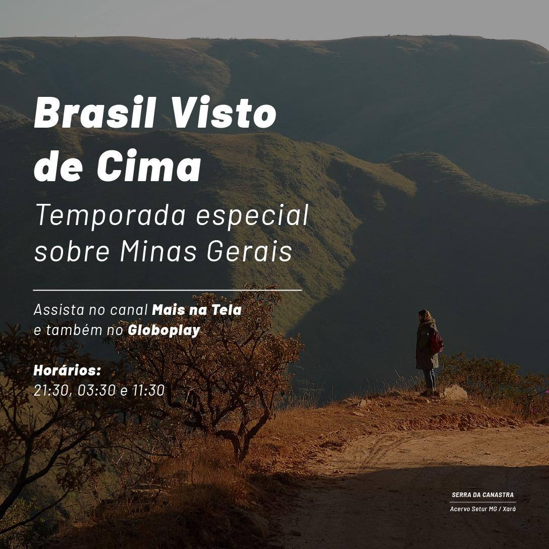 Brasil Visto de Cima - Especial Minas Gerais